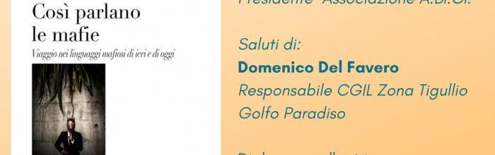 """SESTRI LEVANTE, Sala Bo di Palazzo Fascie - sabato 24 luglio, ore 21.00 - Presentazione libro: """"Così parlano le mafie"""" di Lara Ghiglione"""