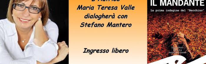 """Locandina presentazione libro """"Il mandante"""" di Maria Teresa Valle"""