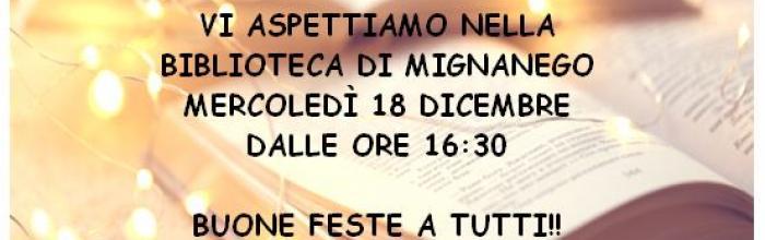NATALE IN BIBLIOTECA A MIGNANEGO - mercoledì 18 dicembre - dalle ore 16.30