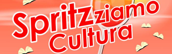 SPRITZ-ZIAMO CULTURA: rassegna letteraria, CASARZA LIGURE, Villa Sottanis, dal 26 luglio 2019