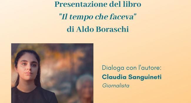 """Locandina presentazione libro """"Il tempo che faceva"""" di Aldo Boraschi"""