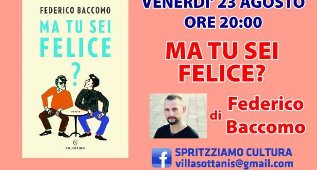 SPRITZ-ZIAMO CULTURA: Federico Baccomo a Villa Sottanis, CASARZA LIGURE, venerdì 23 agosto, ore 20.00