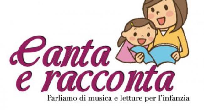 CANTA E RACCONTA: rassegna di incontri online per famiglie e bambini - 10, 17, 24 febbraio 2021 - ore 18,00