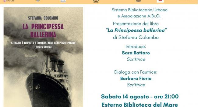 """RIVA TRIGOSO, Biblioteca del Mare, sabato 14 agosto, ore 21 - Presentazione del libro """"La principessa ballerina"""" di Stefania Colombo"""