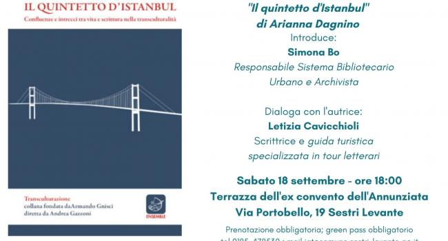 """SESTRI LEVANTE, Terrazza del Convento dell'Annunziata, sabato 18 settembre: Presentazione del libro """"Il quintetto di Istanbul"""""""