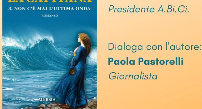 """Sestri Levante, Palazzo Fascie, sabato 9 ottobre ore 17 - Presentazione del libro """"La Capitana. Non c'è mai l'ultima onda"""" di Mario Dentone"""