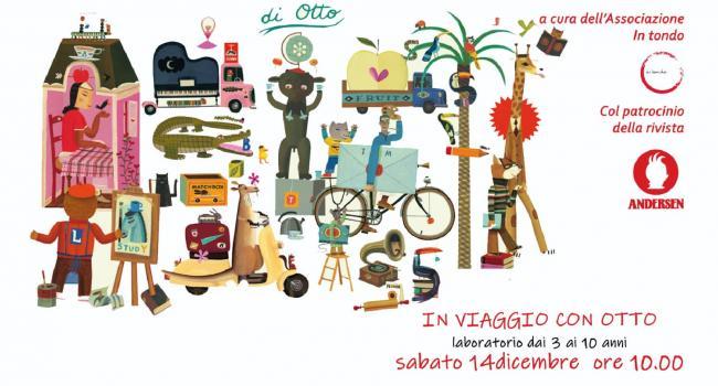 Cartolina iniziativa - IN VIAGGIO CON OTTO laboratori 3/10 anni