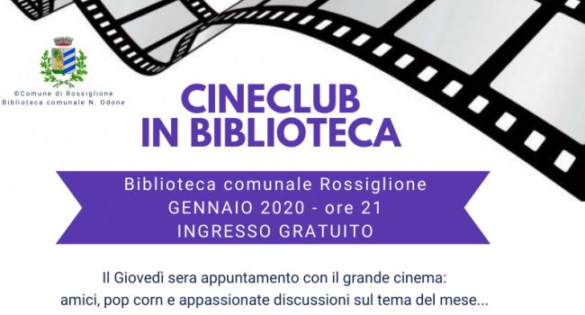 Locandina iniziativa - ROSSIGLIONE, Biblioteca: CINECLUB IN BIBLIOTECA! 23 e 30 gennaio