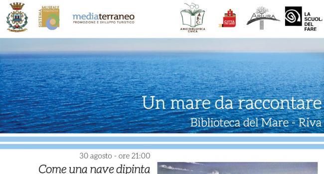 UN MARE DA RACCONTARE: rassegna dal 30 agosto al 2 settembre 2019  - SESTRI LEVANTE, Biblioteca del Mare di Riva Trigoso