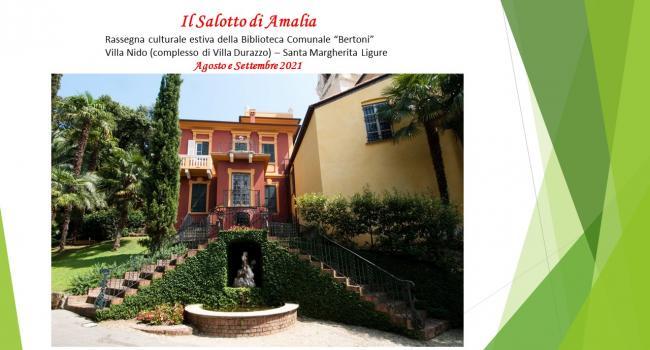IL SALOTTO DI AMALIA - agosto/settembre 2021: Rassegna culturale estiva a cura dei Servizi Bibliotecari del Comune di Santa Margherita Ligure